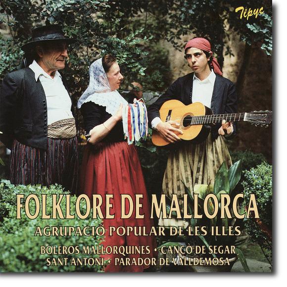 Agrupació Popular de les Illes, Folklore de Mallorca