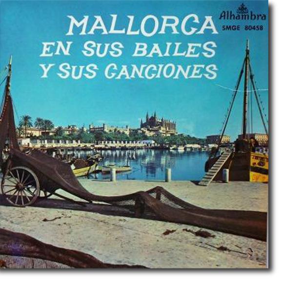 Agrupación Folklórica Aires Mallorquins des Pont d'Inca de Jaime Company, Mallorca en sus bailes y sus canciones